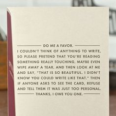 I am so gonna make a card like this except replace the words to make it a funny card to make someone laugh, not be sentimental haha The Words, Haha Funny, Hilarious, Funny Stuff, Funny Things, Funny Humor, Doug Funnie, Under Your Spell, Karten Diy