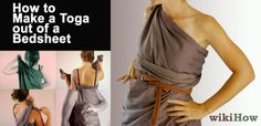 from a bed sheet to a toga. very important!