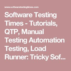Software Testing Times - Tutorials, QTP, Manual Testing Automation Testing, Load Runner: Tricky Software testing Terms