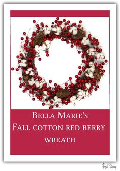 Bella Marie's Fall Red Berry Cotton Wreath