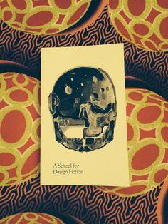 A School for Design Fiction – Book
