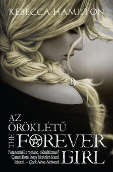 Hear from Book Country member Rebecca Hamilton about the German and Hungarian publication of her book THE FOREVER GIRL. Forever Girl, Book Girl, Hamilton, Country, Wicca, Read Books, Authors, Fantasy, Cover