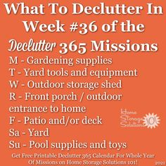 What to declutter in week #36 of the Declutter 365 missions {get a free printable Declutter 365 calendar for a whole year of missions on Home Storage Solutions 101!} Deck Storage, Outdoor Storage Sheds, Yard Tools, Clutter Control, Home Storage Solutions, Clutter Free Home, Pool Supplies, Garden Yard Ideas, Gardening Supplies