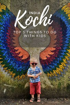 Travel Kochi, India, with kids. Top 5 things to do. www.travelynnfamily.com