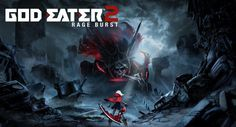 God Eater 2 Rage Burst PC Game Full Free Download