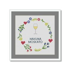 Funny Cross stitch pattern Quote Hakuna Moscato | Etsy Pattern Quotes, Cross Stitch Quotes, Funny Cross Stitch Patterns, Daughter Of God, Frame, Handmade Gifts, Etsy, Noel, Picture Frame