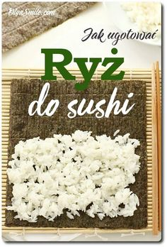 Jak ugotować ryż do sushi przepis Olga Smile How To Cook Rice, Veggies, Bread, Cooking, Food, Baking Center, Vegetable Recipes, Vegetables, Kochen
