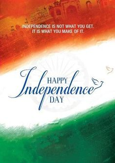 Happy Independence Day INDIA <3 India's Independence Day celebrationsIndians…