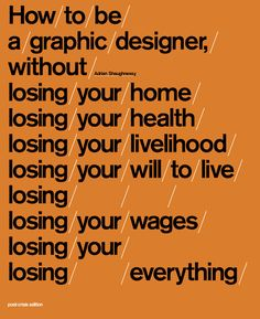 How To Be A Graphic Designer Without Losing… – SPECULATIVE POST-CRISIS EDITION