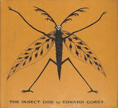 """signorformica: """"The Insect God. Edward Gorey ~ 1986 Fine Arts Museums of San Francisco Illustration Arte, Ink Illustrations, Edward Gorey Books, Alluka Zoldyck, Bugs, Museum Of Fine Arts, Compass Tattoo, Artsy, Tumblr"""