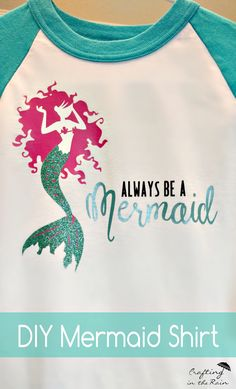 How to make a DIY mermaid shirt with iron on vinyl (because seriously - Always… Mermaid Shirt, Mermaid Diy, Cute Mermaid, Vinyl Crafts, Vinyl Projects, Kid Crafts, Vinyl Designs, Shirt Designs, Cricut Tutorials