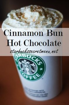 The Cinnamon Bun Hot Chocolate! #StarbucksSecretMenu Recipe here: http://starbuckssecretmenu.net/starbucks-secret-menu-cinnamon-bun-hot-chocolate/  An alternative to sticky fingers when you're feeling like a cinnamon bun!