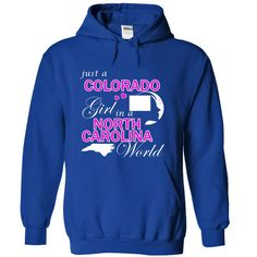 Just a Colorado Girl in a North Carolina World T-Shirts, Hoodies, Sweaters