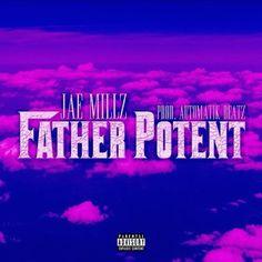 Listen: Jae Millz - Father Potent   Stream http://stupidDOPE.com/?p=340281 #stupidDOPE #Music