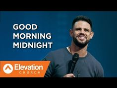 Доброе утро полночь, - Стивен Фуртик - Проповеди
