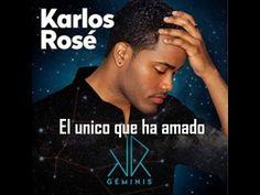 Karlos Rose - El Unico Que te Ha Amado ( Bachata Nueva 2015 ) - YouTube