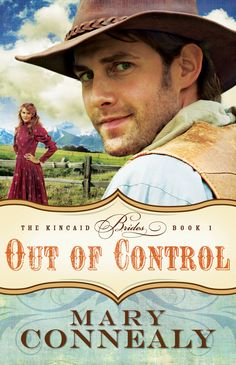 Mary Connealy - Out of Control / #awordfromJoJo #ChristianFiction