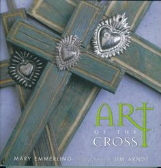 The Art of the Cross by Mary Emmerling  www.bungalowaz.com