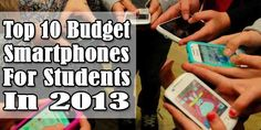 Top 10 Budget Smartphones For Students In 2013:  If You Are A #Student And Want A #Best Budget SmartPhone That Can Also FullFill Your Desire With Looking Into Your Pocket Too, You Must Buy One From This #Top 10 #Budget #Smartphones For Students In 2013.  List With #Price: www.exeideas.com/2013/11/top-10-budget-smartphones-for-students.html