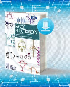 Information about the book : Titel : Basic Electronics. Pages : Format : pdf. Year : Edition : The Author : Debashis De. Basic Electronic Circuits, Electronic Circuit Projects, Electronic Schematics, Electronic Books, Arduino Projects, Electronics Projects For Beginners, Electronics Mini Projects, Electronics Basics, Electronics Components