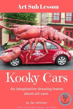 This is a fun elementary art lesson about art cars. It focuses on the history of art cars and has students draw an imaginative art car of their own. No prep. Great for a sub tub. Art Substitute Plans, Art Sub Plans, Art Lesson Plans, Classroom Art Projects, Easy Art Projects, Art Classroom, Project Ideas, Elementary Art Rooms, Art Lessons Elementary