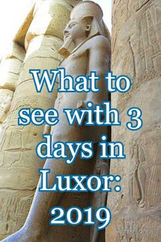 The Travelling Lindfields: What to see in 3 days at Luxor: A 2019 itinerary Travel Couple, Family Travel, Luxor Temple, Valley Of The Kings, Visit Egypt, Travel Advice, Travel Tips, Giza, Packing Light
