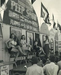 See this image on Carnival and Circus History, Traveling Carnivals, Sideshows: peep show . Peep Show, Cirque Vintage, Vintage Carnival, Vintage Circus, Pole Dance, Old Circus, No Photoshop, Sideshow, Showgirls