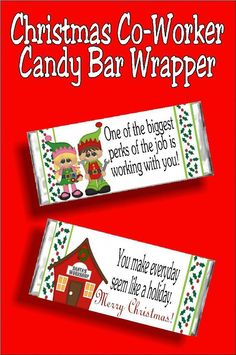 Christmas Co-Worker Candy Bar Wrapper Printable Give your co-workers a fun Christmas gift with this chocolate candy bar and printable wrapper. They will love the Merry . Christmas Gifts For Coworkers, Best Christmas Gifts, Christmas Elf, Christmas Crafts, Christmas Ideas, Co Worker Gifts Christmas, Christmas Quotes, Christmas 2019, Office Christmas