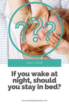 If you wake up at night should you stay in bed? What else should you do to help you fall back asleep?   We're sharing our answer.   #sleep #bedtime #wakingup #insomnia