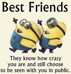 Credit cards with Minions pictures AM, Saturday November 2015 PST) - 10 pics - Minion Quotes Bff Quotes, Best Friend Quotes, Friendship Quotes, My Best Friend, Best Friends, Funny Quotes, Humor Quotes, True Friends, Quotable Quotes