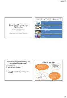 17/08/2015 1 Binnenklasdifferentiatie en handboeken Workshop – zomerdriedaagse 30/06/2015 Wouter Smets – Karel de Grote-ho...