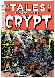 Tales from the Crypt #30 (June 1952). Cover by Jack Davis.