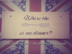 Dinner/kitchen cheeky sign ♥