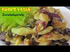 Vegane Zwiebel-Spätzle - Spätzleteig Selber Machen - Rezepte Von Koch's Vegan - YouTube