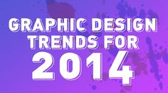 Top 5 - Graphic Design Trends for 2014