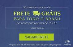 Nas suas compras acima de R$59,00 no Rede Natura Espaço Carolina do Valle utilize o cupom NADADEFRETE e garanta o frete grátis! Cupom válido de 26 a 28/10. Aplicável nas compras acima de R$59,00. E…  #Brasil #Natura #FreteGrátis #Promoção #Desconto #Cupom #Brinde #Presente #RedeNaturaEspaçoCarolinadoValle #ComprarNatura #ComprarNaturaOnline #ConsultoraNaturaDigital
