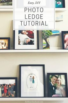 Make this EASY DIY Photo Ledge - learn how to make a beautiful photo ledge to display your photos easily Decor Crafts, Home Crafts, Diy Home Decor, Picture Ledge, Photo Ledge, Diy On A Budget, Decorating On A Budget, Diy Party Decorations, Diy Photo