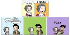 Miles Edgeworth - Logic by ~thatgirl255 on deviantART ____________ really though, besides the lawyers, no one else in this game knows what logic is. they actually make fun of this is professor layton vs phoenix wright....