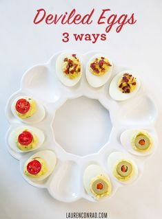 Deviled Eggs Three Ways - LaurenConrad.com