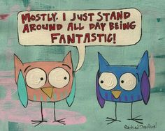 Owl funny-I want this for my desk at work! Lol