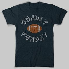 I love it! Sunday Funday T-Shirt by chitownclothing