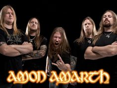 AMON AMARTH....just listening makes you grow a beard....HA!!
