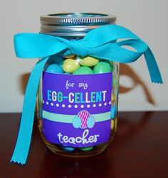 "Free Easter Teacher Gift Printable    Here's an adorable Teacher gift idea for Easter. Fill a jar with egg shaped candies and put on this ""For My Egg-Cellent Teacher"" FREE printable. from Detail-Oriented Diva."