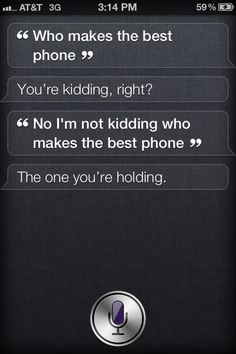 4. What is the Best Phone? - 13 Funny Questions to Ask Siri for Your Own Amusement ... → Funny
