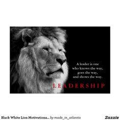 black_white_lion_motivational_leadership_quote_poster-r36488ca3e5bc4fb293f74b32ff73f122_w2u_8byvr_1024.jpg (1104×1104)