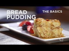 Bread Pudding- The Basics - Blogs & Forums