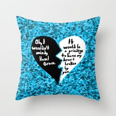 The Fault in Our Stars #3 Throw Pillow Omg!! I want this so bad