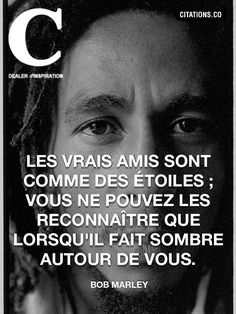 Friends Are Like, True Friends, Bob Marley Citation, Dark Underarms Remedy, Citations Sages, Love Quates, Reflection Quotes, French Quotes, Sweet Words