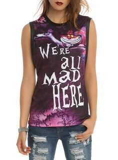 Disney Alice In Wonderland We're All Mad Girls Muscle Top from Hot Topic. Shop more products from Hot Topic on Wanelo. Grunge Style, Soft Grunge, T Shirt Art, Hot Topic Clothes, Emo Clothes, Comfy Clothes, Chesire Cat, Indie, Look Fashion