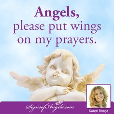 Thank you Angels for putting wings on my prayers.  Join our daily email list here http://ow.ly/Of44k